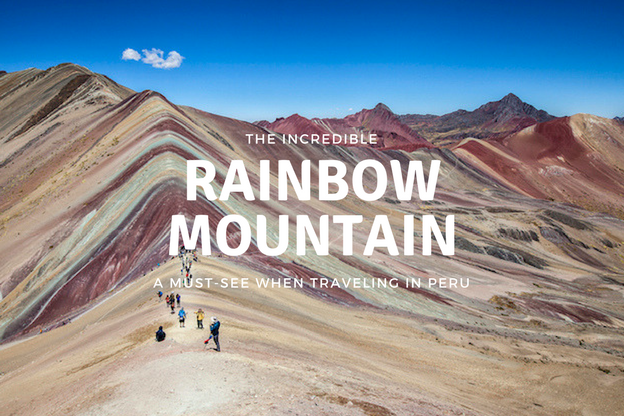 061184016 Why a Trip to Rainbow Mountain May Be Right For You!